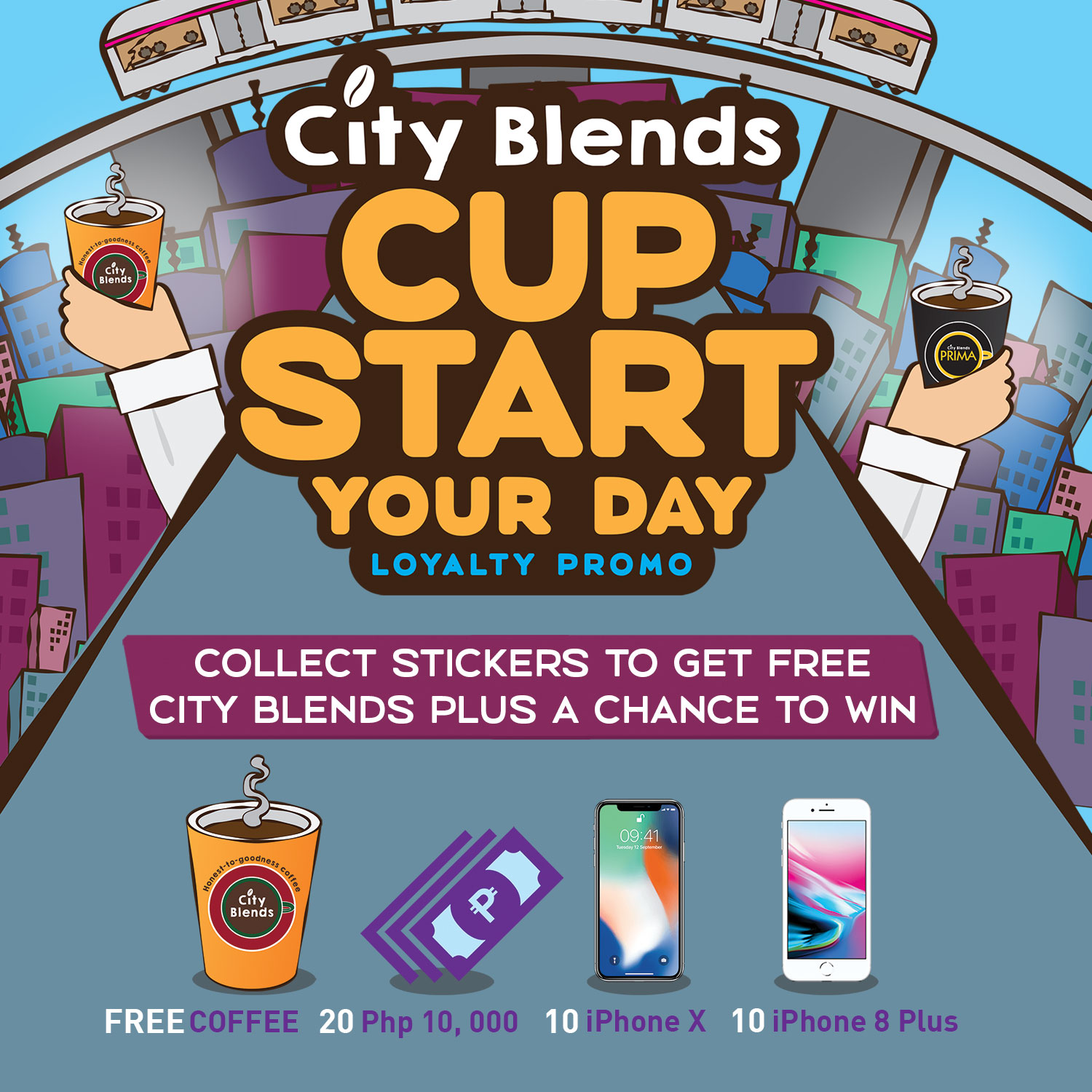 CITY BLENDS: Cup Start Your Day Loyalty Promo