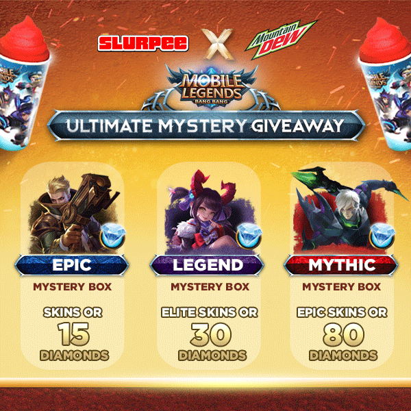 SLURPEE X MOUNTAIN DEW MOBILE LEGENDS BANG BANG: ULTIMATE MYSTERY GIVEAWAY